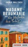 Madame Beaumarie und die Melodie des Todes (eBook, ePUB)