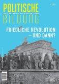 Friedliche Revolution ... und dann? (eBook, PDF)