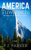 America Túwaqachi: The Saga of an American Family (eBook, ePUB)