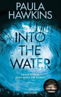 Into the Water - Traue keinem. Auch nicht dir selbst. (Mängelexemplar) - Hawkins, Paula