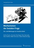 Mechanismen der Sozialen Frage (eBook, PDF)