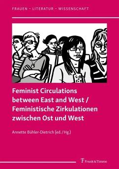 Feminist Circulations between East and West / Feministische Zirkulationen zwischen Ost und West (eBook, PDF)