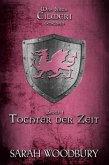Tochter der Zeit (Was nach Cilmeri geschah, #1) (eBook, ePUB)