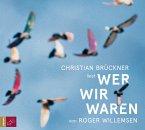 Wer wir waren, 1 Audio-CD (Restauflage)