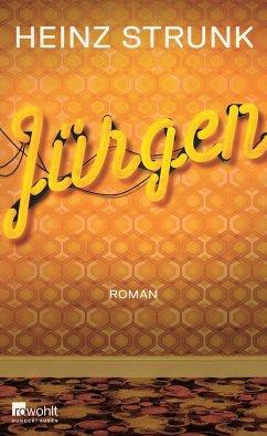 Jürgen (Mängelexemplar) - Strunk, Heinz