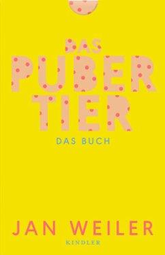Das Pubertier. Das Buch / Pubertier Bd.1+2 (Mängelexemplar) - Weiler, Jan