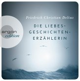 Die Liebesgeschichtenerzählerin, 4 Audio-CDs (Restauflage)