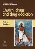Church: drugs and drug addiction (eBook, PDF)