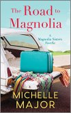 The Road to Magnolia (eBook, ePUB)