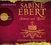 Meister der Täuschung / Schwert und Krone Bd.1 (6 Audio-CDs) (Restauflage)