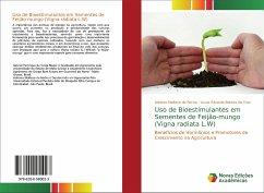Uso de Bioestimulantes em Sementes de Feijão-mungo (Vigna radiata L.W)