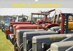 Mobile Landmaschinen (Wandkalender 2021 DIN A3 quer)