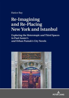Re-Imagining and Re-Placing New York and Istanbul - Bay, Hatice
