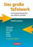 Das große Tafelwerk für berufliche Schulen. Formelsammlung Niedersachsen - Schülerbuch