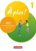 À plus ! 1. und 2. Fremdsprache. Band 1 - 101 Grammatikübungen