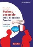 Parlons ensemble - Freies dialogisches Sprechen - Klasse 6-8
