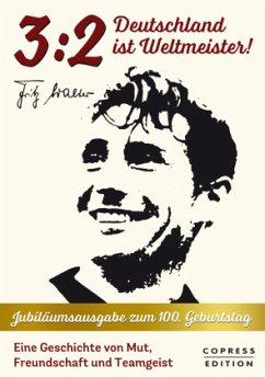 3:2 - Deutschland ist Weltmeister - Walter, Fritz