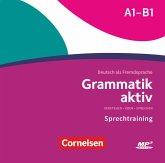 Grammatik aktiv - Deutsch als Fremdsprache - 1. Ausgabe - A1-B1, MP3-CD