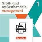 Groß- und Außenhandel Band 01 - Fachkunde und Arbeitsbuch im Paket