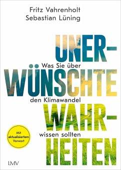 Unerwünschte Wahrheiten - Vahrenholt, Fritz;Lüning, Sebastian