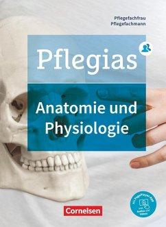 Pflegias - Generalistische Pflegeausbildung: Zu allen Bänden - Anatomie und Physiologie - Pohl-Neidhöfer, Maria