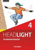 English G Headlight Band 04: 8. Schuljahr - Grammarmaster mit Lösungen