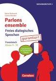 Parlons ensemble - Freies dialogisches Sprechen - Klasse 9/10