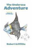The Undersea Adventure (eBook, ePUB)