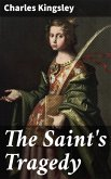 The Saint's Tragedy (eBook, ePUB)