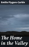 The Home in the Valley (eBook, ePUB)
