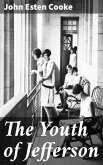 The Youth of Jefferson (eBook, ePUB)