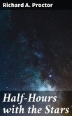 Half-Hours with the Stars (eBook, ePUB)
