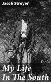 My Life In The South (eBook, ePUB)