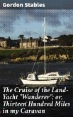 The Cruise of the Land-Yacht