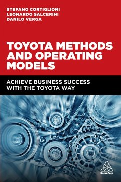 Toyota Methods and Operating Models (eBook, ePUB) - Cortiglioni, Stefano; Salcerini, Leonardo; Verga, Danilo