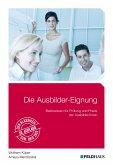 Die Ausbilder-Eignung (eBook, PDF)