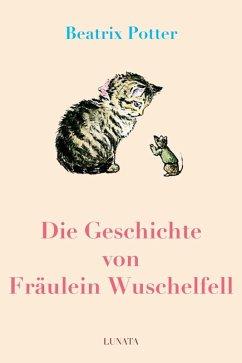 Die Geschichte von Fräulein Wuschelfell (eBook, ePUB) - Potter, Beatrix