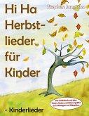 Hi Ha Herbstlieder für Kinder - Kinderlieder (eBook, PDF)