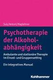 Psychotherapie der Alkoholabhängigkeit (eBook, ePUB)