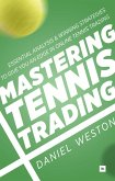 Mastering Tennis Trading (eBook, ePUB)