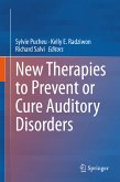 New Therapies to Prevent or Cure Auditory Disorders (eBook, PDF)