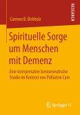 Spirituelle Sorge um Menschen mit Demenz (eBook, PDF)