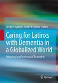 Caring for Latinxs with Dementia in a Globalized World (eBook, PDF)