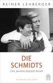 Die Schmidts. Ein Jahrhundertpaar (eBook, ePUB)