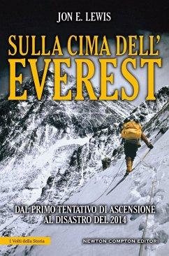 Sulla cima dell'Everest (eBook, ePUB) - E. Lewis (a cura di), Jon