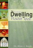 The Seven Dwelling Places of God (eBook, ePUB)