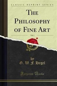 The Philosophy of Fine Art (eBook, PDF)