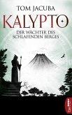 Der Wächter des schlafenden Berges / Kalypto Bd.3 (eBook, ePUB)