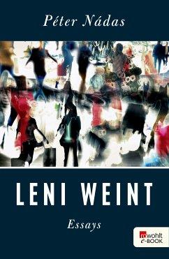 Leni weint (eBook, ePUB) - Nádas, Péter