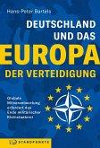 Deutschland und das Europa der Verteidigung (eBook, ePUB)